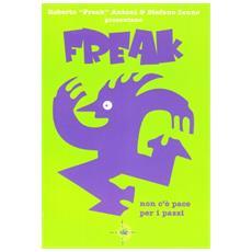Non c'è pace per i pazzi. Freak. Vol. 4