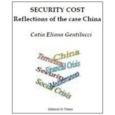 Security costs. Reflections of the case China