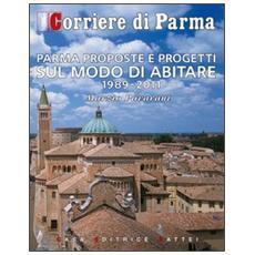 Parma proposte e progetti sul modo di abitare (1989-2011)