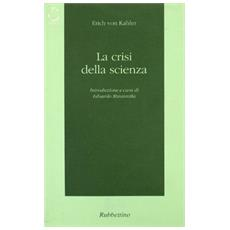 Crisi della scienza (La)