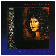 Grace Slick - Manhole