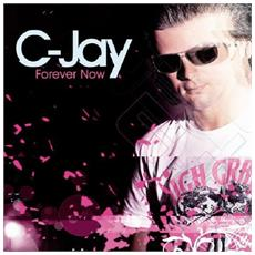 C-jay - Forever Now