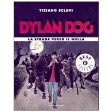 Dylan Dog. La strada verso il nulla