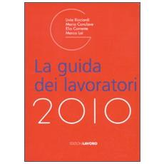 La guida dei lavoratori 2010