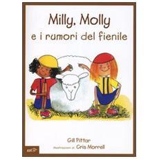 Milly, Molly e i rumori del fienile