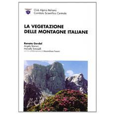 La vegetazione delle montagne italiane