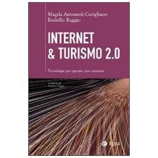 Internet & turismo 2.0. Tecnologie per operare con successo
