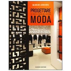 Progettare lo spazio vendita nel sistema moda
