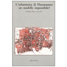 Urbanistica di Haussmann: un modello impossibile? (L')