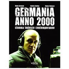 Germania anno 2000. Cinema tedesco contemporaneo