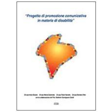 Progetto di promozione comunicativa in materia di disabilità