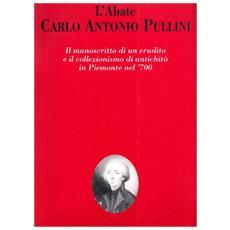 Abate Carlo Antonio Pullini (L')