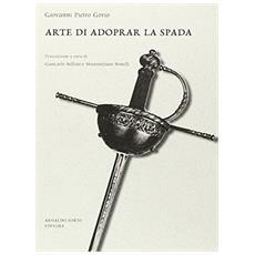 Arte di adoperar la spada (Milano, 1682)
