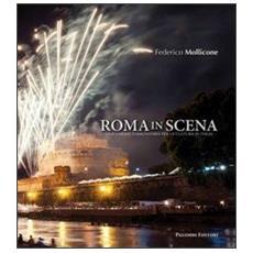 Roma in scena. Una visione comunitaria per la cultura in Italia