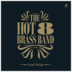 Hot 8 Brass Band, Th - Sexual Healing