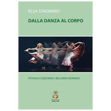 Dalla danza al corpo. potenza e desiderio: i ballerini dionisiaci