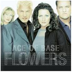Ace Of Base - Flowers (2 Lp)