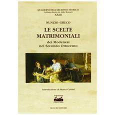 Le scelte matrimoniali dei modenesi nel secondo Ottocento