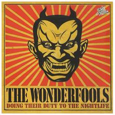 Wonderfools (The) - Doing Their Duty. . .
