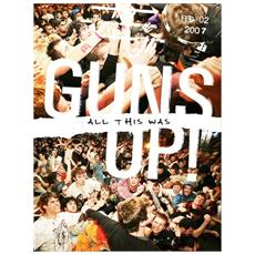 Guns Up - All This Was