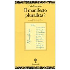 Marquard Odo - Manifesto Pluralista?