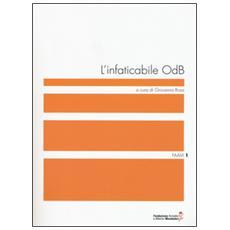 Infaticabile ODB (L')