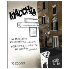Macchia. Un racconto disegnato a più mani, scritto e diretto da Renato Ciavola