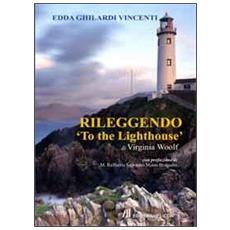 Rileggendo «To the lighthouse»