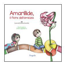 Amarillide. Il fiore dell'amicizia