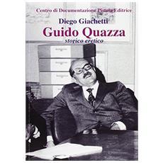 Guido Quazza storico eretico