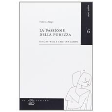La passione della purezza. Simone Weil e Cristina Campo