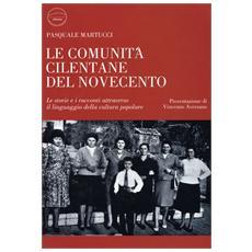 Le comunità cilentane del Novecento. Le storie e i racconti attraverso il linguaggio della cultura popolare