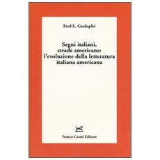 Segni italiani, strade americane: l'evoluzione della letteratura italiana americana