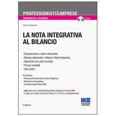 La nota integrativa al bilancio. Con CD-ROM