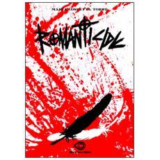 Romanticide