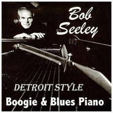 Bob Seeley - Detroit Style