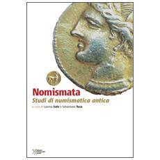 Nomismata. Studi di numismatica antica