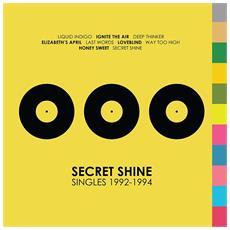 Secret Shine - Singles 1992-1994