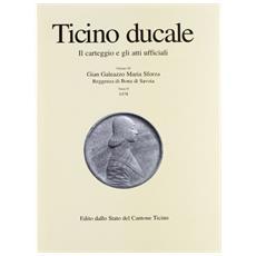 Ticino ducale. Il carteggio e gli atti ufficiali. Vol. 3/2: 1478.