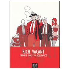 Frankie goes to Hollywood. Rich Vacant. Ediz. italiana