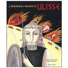 L'incredibile viaggio di Ulisse