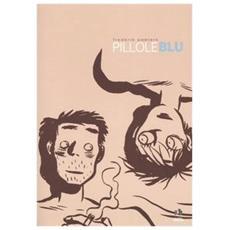 Pillole Blu (Frederick Peeters) (Prima Edizione)