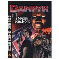 I maestri della notte. Dampyr