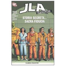 Storia segreta. . . sacra fiducia. JLA classified. 4.