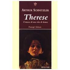 Therese. Cronaca di una vita di donna