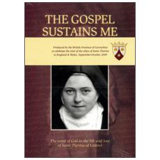 The gospel sustains me. The word of god the life and love of saint Thérèse of Lisieux