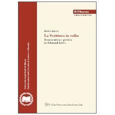 La scrittura in esilio. Ermeneutica e poetica in Edmond Jabès