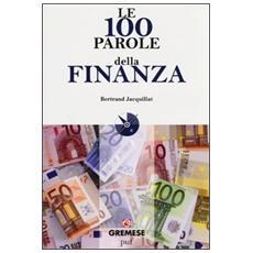 Le 100 parole della finanza