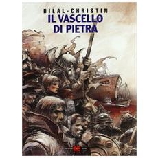 Leggende D'Oggi #02 - Vascello Di Pietra (Il) (Bilal / Christin)