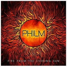 Cd Philm - Fire From The Evening Sun